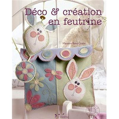 DECO ET CREATION EN FEUTRINE