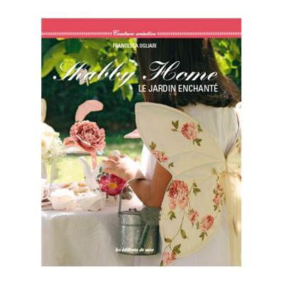 SHABBY HOME - LE JARDIN ENCHANTE