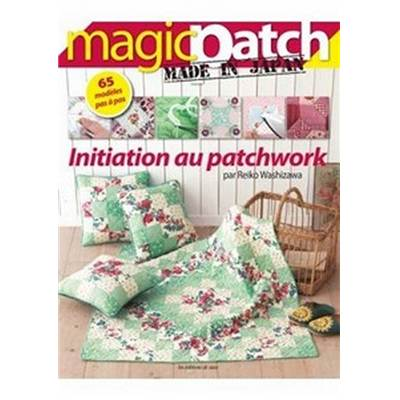 MAGIC PATCH MADE IN JAPAN - INITIATION PATCHWORK