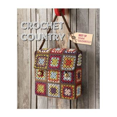 CROCHET COUNTRY - BEST OF KRISTEL SALGAROLLO