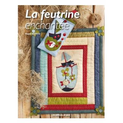 LA FEUTRINE ENCHANTEE