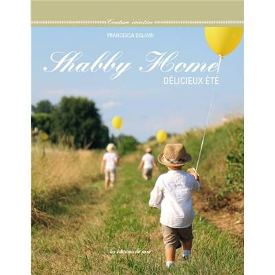 SHABBY HOME - DELICIEUX ETE
