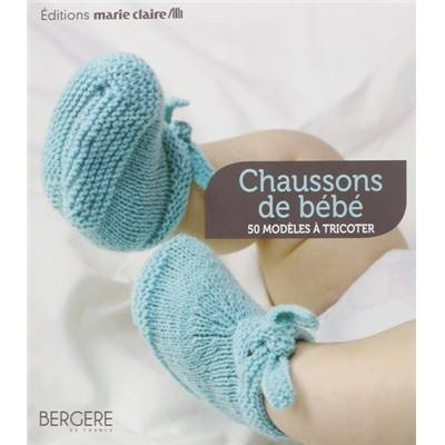 CHAUSSONS BEBE 50 MODELES A TRICOTER