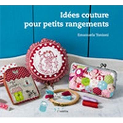 IDEES COUTURE POUR PETITS RANGEMENTS