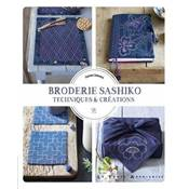 BRODERIE SASHIKO - TECHNIQUES & CREATIONS