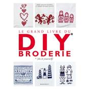LE GRAND LIVRE DU DIY BRODERIE - DO IT YOURSELF