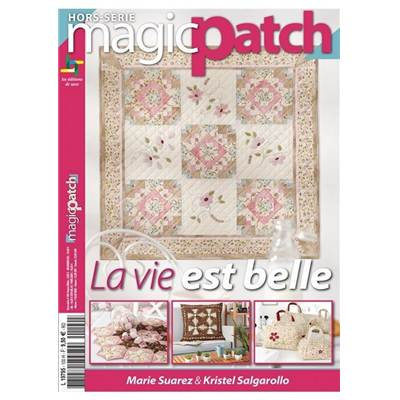 MAGIC PATCH HS 100 - LA VIE EST BELLE - M SUAREZ