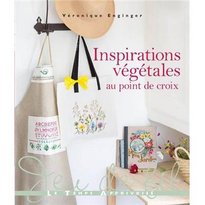 INSPIRATIONS VEGETALES AU POINT DE CROIX - V ENGINGER