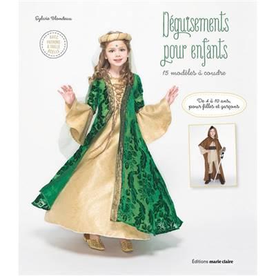9b79193e44428 DEGUISEMENTS POUR ENFANTS - 15 MODELES A COUDRE