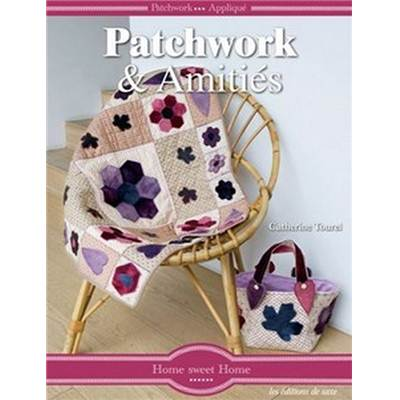 PATCHWORK & AMITIES