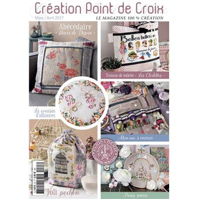 MAGAZINE CREATION POINT DE CROIX N°63 - MARS AVRIL 2017