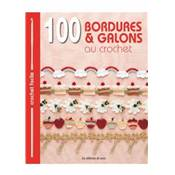 100 BORDURES & GALONS AU CROCHET
