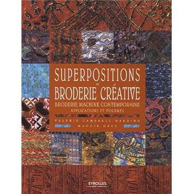 SUPERPOSITIONS EN BRODERIE CREATIVE