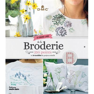 LE GRAND LIVRE DE LA BRODERIE 250 POINTS