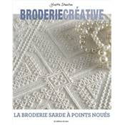 BRODERIE CREATIVE LA BRODERIE SARDE A POINTS NOUES