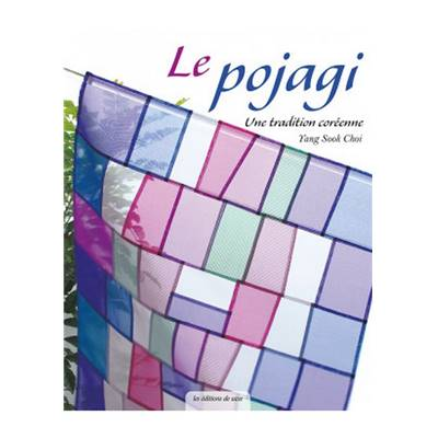 LE POJAGI - UNE TRADITION COREENNE