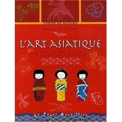 L'ART ASIATIQUE - CARNET DE DESSINS