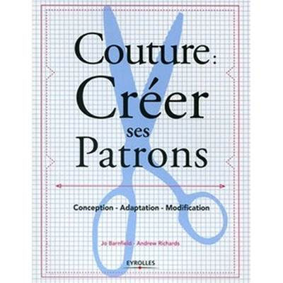 COUTURE : CREER SES PATRONS