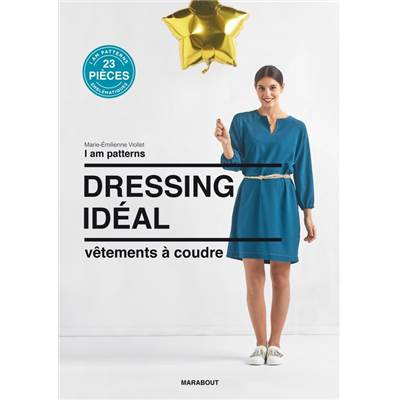 DRESSING IDEAL - VETEMENTS A COUDRE - I AM PATTERNS