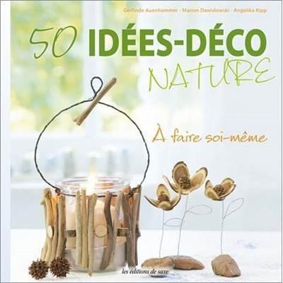 50 idees deco nature jusqu 39 puisement. Black Bedroom Furniture Sets. Home Design Ideas