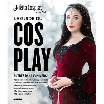 LE GUIDE DU COSPLAY