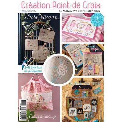 MAGAZINE CREATION POINT DE CROIX N°64 - MAI JUIN 2017